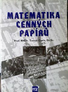 Matematika cenných papírů - Prof. RNDr. Tomáš Cipra, Dr.Sc.