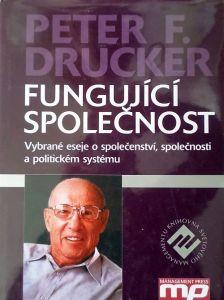 Fungující společnost - Peter F. Drucker