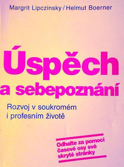 Úspěch a sebepoznání - Margrit Lipczinsky, Helmut
