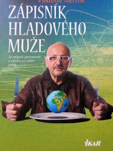 Zápisník hladového muže - Vladimír Mertlík