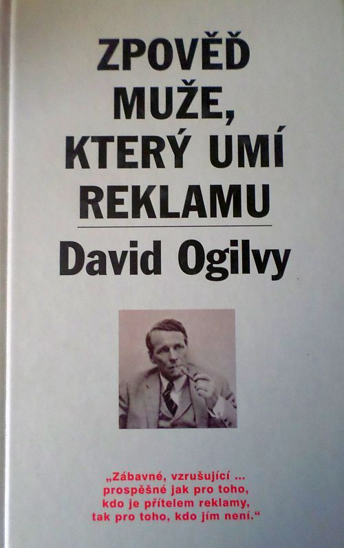Zpověď muže, který umí reklamu - David Ogilvy