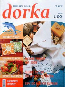 Dorka - dobré rady každému 3/2006
